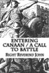 ENTERING CANAAN / A Call to Battle by Right Reverend John