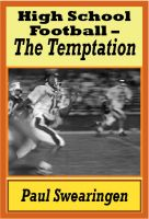 Cover for 'High School Football – The Temptation (first in the high school series)'
