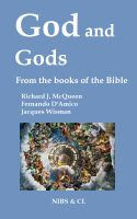 Cover for 'God and Gods - From the books of the Bible'