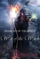 Cover for 'Legacies of Talimura: War of the Witch'