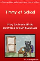 Emma Misaki - Timmy at School - A Timmy and Lucy Bedtime Story Your Children Will Love