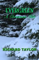 Cover for 'Evergreen A Christmas Tale'