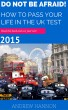 Do Not Be Afraid! How To Pass Your Life In The UK Test 2015 by Andrew Hannon