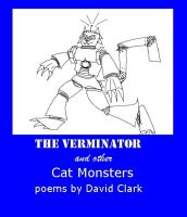 Cover for 'The Verminator and Other Cat Monster Poems'