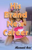 Cover for 'His Brand New Career'