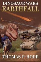 Cover for 'Dinosaur Wars: Earthfall'