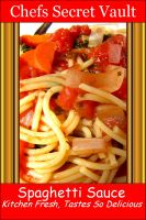 Cover for 'Spaghetti Sauce - Kitchen Fresh, Tastes So Delicious'