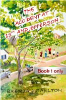 Cover for 'The Accident at 13th and Jefferson - Book 1 Only'