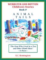 Cover for 'Animal Tails ~ The Goat Who Lived in a Tree and other Dumb Ideas (Book 17)'