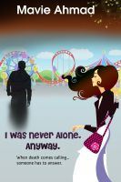 Cover for 'I Was Never Alone, Anyway'
