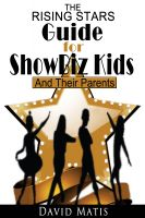 Cover for 'The Rising Stars Guide For Show Biz Kids And Their Parents'