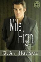 Cover for 'Mile High-Book 1 of the Men in Motion Series'