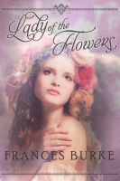 Cover for 'Lady of the Flowers'