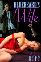 Cover for 'Bluebeard's Wife (An Erotic / Erotica Menage Tale)'