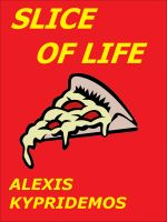 Cover for 'Slice of Life'