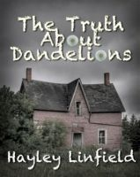Cover for 'The Truth About Dandelions'