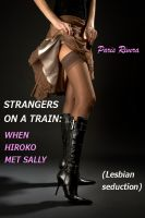 Cover for 'Strangers on a Train: When Hiroko met Sally (lesbian seduction)'