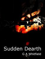 Cover for 'Sudden Dearth'