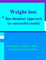 Cover for 'WEIGHT LOSS - *Bio-chemical Approach for Successful results!   Written by SHEILA BER - Naturopathic Consultant.'