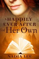 Cover for 'A Happily Ever After of Her Own'