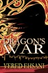 Dragon's War by Vered Ehsani