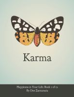 Cover for 'Karma - Happiness in Your Life - Book One'