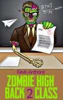 Cover for 'Zombie High: Back 2 Class'