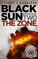 Cover for 'Black Sun Episode Two The Zone'