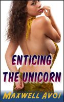 Cover for 'Enticing the Unicorn'