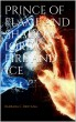 Prince of Flame and Shadow, Lord of Fire and Ice by Barbara C. Bretana