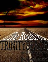 Cover for 'The Road to Trinityspace'