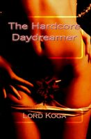 Cover for 'The Hardcore Daydreamer'