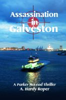 Cover for 'Assassination in Galveston'