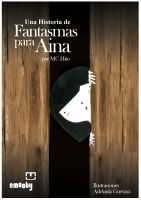 Cover for 'Una Historia De Fantasmas Para  Aina'