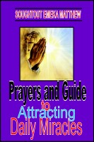 Prayers and Guide to Attracting Daily Miracles