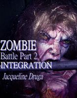 Cover for 'Zombie Battle - Part Two: Integration'
