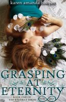 Cover for 'Grasping at Eternity'