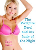 Cover for 'The Vampire Nerd and his Lady of the Night'