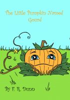 Cover for 'The Little Pumpkin Named Gourd'