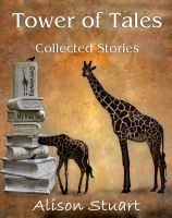 Cover for 'Tower of Tales:   Collected Short Stories'