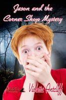 Cover for 'Jason and the Corner Shop Mystery'