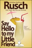 Cover for 'Say Hello to My Little Friend'