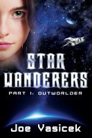 Cover for 'Star Wanderers: Outworlder (Part I)'
