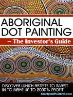 Cover for 'Aboriginal Dot Painting – The Investor's Guide. Discover Which Artists to Invest in to Make Up to 2000% Profit!'