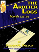 Cover for 'The Arbiter Logs: Man of Letters'
