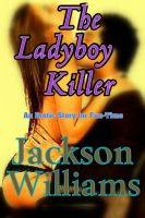 Cover for 'The Ladyboy Killer'
