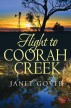 Flight to Coorah Creek (Choc Lit) by Janet Gover