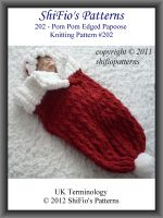 Cover for '202- Pom pom Edged Papoose Knitting Patterns #202'