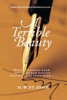 Cover for 'A Terrible Beauty: A Romance'