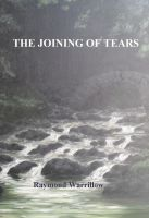 Cover for 'The Joining Of Tears'